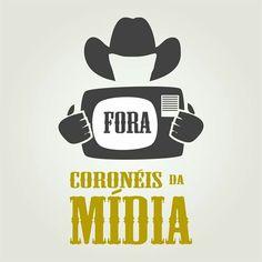 """Fora, coronéis da mídia! Cumprimento do art. 54 da Constituição Federal. Democratização da Comunicação e """"Ley de Medios"""" brasileira, já!"""