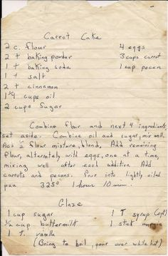 Carrot Cake Grandma's Recipes -- A Lifetime Legacy -- Retro Recipes, Old Recipes, Vintage Recipes, Baking Recipes, Sweet Recipes, Dessert Recipes, Recipies, Budget Desserts, Baking Pies