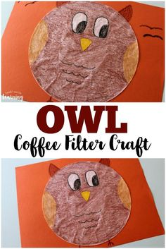 Coffee Filter Crafts for Kids: Coffee Filter Owl Craft – Look! We're Learning! This cute coffee filter owl craft is a fun way to add art to a lesson about woodland animals!