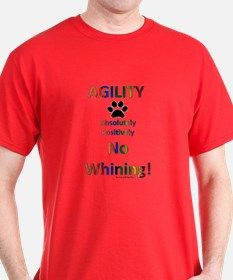 No Whining T-Shirt for