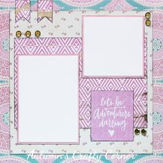 Let's Be Adventurers Darling - Premade Scrapbook Page 12x12 Layout