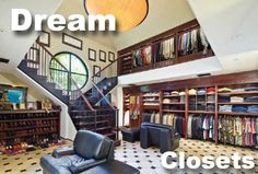 Dream closets from Realtor.com...this is insane! I couldn't even imagine having enough clothes to fit into this closet!