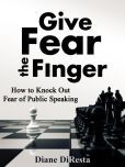 Give Fear the Finger: How to Knock Out Fear of Public Speaking - ebook available for #nook #publicspeaking
