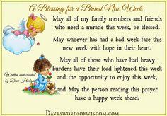 Daveswordsofwisdom.com: A Blessing for a Brand New Week.