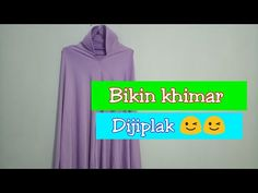 Membuat Khimar dengan Metode Jiplak - YouTube