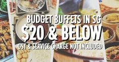 budget buffets in Singapore $20 and below
