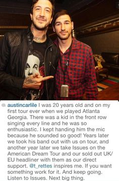 Austin Carlile. I love this story! So inspirational. I love issues (saw them live AMAZING SHOW )and I love OMM.
