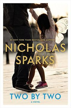 10/4/2016 TWO BY TWO Nicholas Sparks--- #1 New York Times bestselling author Nicholas Sparks returns with an emotionally powerful story of unconditional love, its challenges, its risks and most of all, its rewards. At 32, Russell Green has it all: a stunning wife, a lovable six year-old daughter, a successful career as an advertising executive and an expansive home in Raleigh.