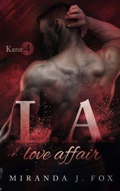 L.A. Love Affair - Kane (Einzelband), http://www.amazon.de/dp/1541115139/ref=cm_sw_r_pi_awdl_xs_thwyybPB79R6A