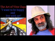 The Art of Vitor Zapa - I want to be happy and live with art