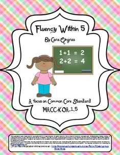Fluency Within 5 - Common Core - These are math games that focus on MACC.K.OA.1.5 - Adding fluently within the number 5. It includes solving problems with unknown addends. $