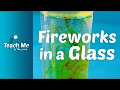 Teach Me: Fireworks in a Glass - YouTube