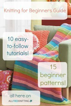 Knitting for Beginners Guide: LOVE the resources on here. It's a great resource for those beginner knitters