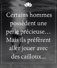 Il préfère un cailloux … True Quotes, Words Quotes, Sayings, The Words, Mantra, Quote Citation, French Quotes, Positive Affirmations, Positive Thoughts