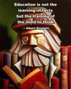 Creativity is about training the mind to think. This poster is to remind students that memorizing facts is not the goal of education but is the goal of learning how to think and apply different perspectives.