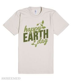 Earth Day 2015 is coming quick—April 22!! Don't forget your Earth Day shirt! Participate in this worldwide holiday to demonstrate support for environmental protection! Show your love for Mother Earth, flower child! #earthday