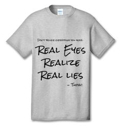 Real Eyes Realize Real Lies Tupac 100% Cotton Tee Shirt #A001 (Color: Ash) https://teejays.online/products/real-eyes-realize-real-lies-tupac-tee