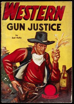 Pulp Fiction Novel Covers | Cover of pulp magazine, WESTERN GUN JUSTICE, with an illustration of a ...