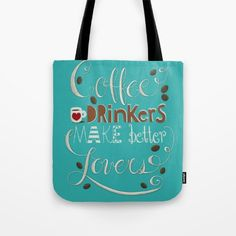 Coffee Drinkers Make Better Lovers Coffee Barista, Coffee Drinkers, Cool Things To Make, How To Make, Lovers Art, Hand Lettering, Kitchen Decor, Reusable Tote Bags, Art Prints