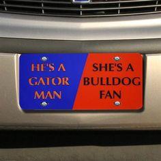 """He's A Gator Man She's a Bulldog Fan"" Mirrored License Plate // again, PSU ;)"