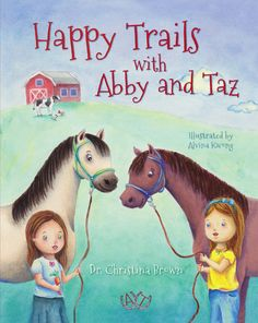 Abby and Taz, the horses, learn an important lesson about sharing, making friends, and having enough love to go around. Trot and gallop with the sweet tale! Happy Trails, Horses, Learning, Friends, Brown, Sweet, Illustration, Kids, Children