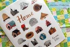 Home by Carson Ellis. Candlewick Press, 2015. // Silver Shoes & Rabbit Holes