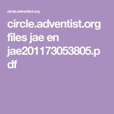 circle.adventist.org files jae en jae201173053805.pdf