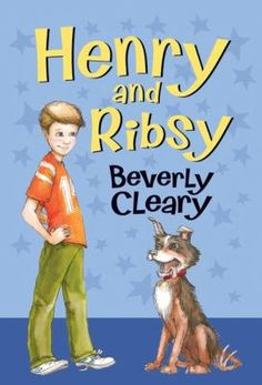 Henry and Ribsy by Beverly Cleary (JFIC Cleary)