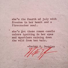 She's the fourth of july with freedom in her heart and a firecracker soul