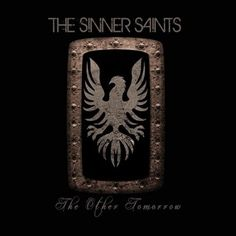 The Sinner Saints - The Other Tomorrow
