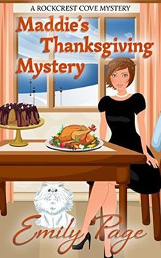 Maddie's Thanksgiving Mystery (Rockcrest Cove Mystery #7) by Emily Page