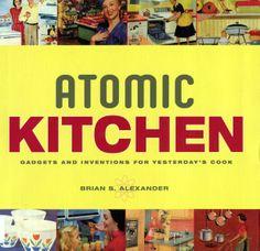 Atomic Kitchen Ideas, that is......