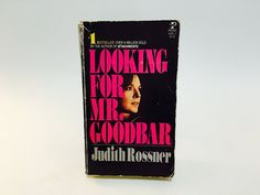 Looking back at Judith Rossner's Looking for Mr. Looking For Mr Goodbar, Arts And Entertainment, Looking Back, Authors, Entertaining, Books, Things To Sell, Libros, Book