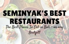 Seminyak Restaurants Best Places to eat Bali