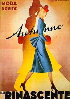 """Anno: 1950 Soggetto: """"Alla Rinascente, autunno, moda e novità"""" - Stampa F.lli Pirovano, Milano Provenienza: Raccolta Rinascente, Milano"""
