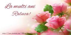 Raluca La multi ani! - Felicitari de la multi ani pentru Raluca - mesajeurarifelicitari.com Google Images, Nasa, Birthdays, 8 Martie, Anniversaries, Birthday, Birth Day