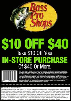 Pinned May 14th: $10 off $40 at Bass #Pro Shops #coupon via The #Coupons App