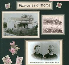 These are my great grandparents Rebecca Platt Charles Stuart Shippy the farmhouse they raised their 9 children in The mats journaling block title I received in a swap The other items flowers tags stamps are from Artsy Collage paper images Journaling tells Heritage Scrapbook Pages, Vintage Scrapbook, Scrapbook Journal, Scrapbook Page Layouts, Scrapbook Cards, Scrapbook Frames, Journal Cards, Scrapbooking Ideas, Family History Book