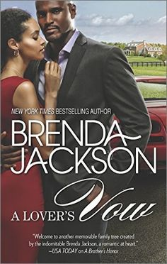 A Lover's Vow (The Grangers) by Brenda Jackson, http://www.amazon.com/dp/B00PQIDTTU/ref=cm_sw_r_pi_dp_P28Eub0401DW4