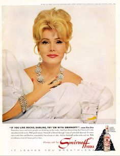 "Description: 1967 SMIRNOFF VODKA vintage print advertisement ""Don't Darling Me .""-- Don't Darling Me If It's Not Smirnoff . Zsa Zsa Gabor, star of stage, screen & television . Vintage Advertisements, Vintage Ads, Vintage Prints, Retro Ads, Retro Food, Retro Advertising, Vintage Makeup, Vintage Vibes, Vintage Beauty"