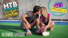 ULTIMUL SARUT... | S3 EP10 | HTBP SUMMER EDITION - YouTube