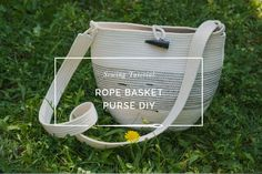 Easy sewing tutorial: how to sew a beautiful and modern rope basket purse using clothesline or cotton rope and a zig zag stitch on standard sewing machine!