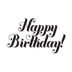 Happy Birthday black and white Happy Birthday Hand Lettering, Happy Birthday Calligraphy, Happy Birthday Words, Happy Birthday Black, Happy Birthday Printable, Birthday Text, Birthday Letters, Birthday Blessings, Happy Birthday Messages