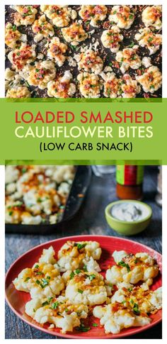 Loaded Smashed Cauliflower Bites - a tasty low carb snack with only 3.2g net carbs per serving.