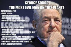 George Soros, Illuminati, Liberal Hypocrisy, Politics, Evil Person, Trump Protest, Vote Trump, Arab Spring, Truth Hurts