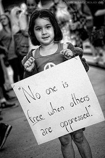 No one is free when others are oppressed. I love that someday I will be able to free a sweet child from oppression. Protest Posters, Protest Signs, Protest Art, Angst Quotes, Religion, Power To The People, Sigmund Freud, Oppression, Change The World