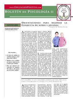 Psychology newsletter Guidelines to improve conduct by Juan J. Ibáñez Solar Boletín de Psicología. Orientaciones para mejorar la conducta. Por Juan J. Ibáñez Solar