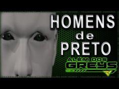 Misteriosos Homens de Preto. Apenas uma conspiração ufológica? (con subtítulos en español) Assista o vídeo:   Alem dos greys
