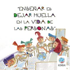 Enseñar es dejar huella en la vida de las personas Teachers' Day, Life Thoughts, Teacher Quotes, S Quote, Art For Kids, Coaching, Life Quotes, Humor, Happy Birthday