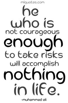 Picture quote about risks by Muhammad Ali